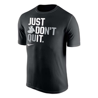 NIKE SS TEE JUST DON'T QUIT
