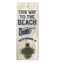This Way To The Beach Bottle Opener Plank
